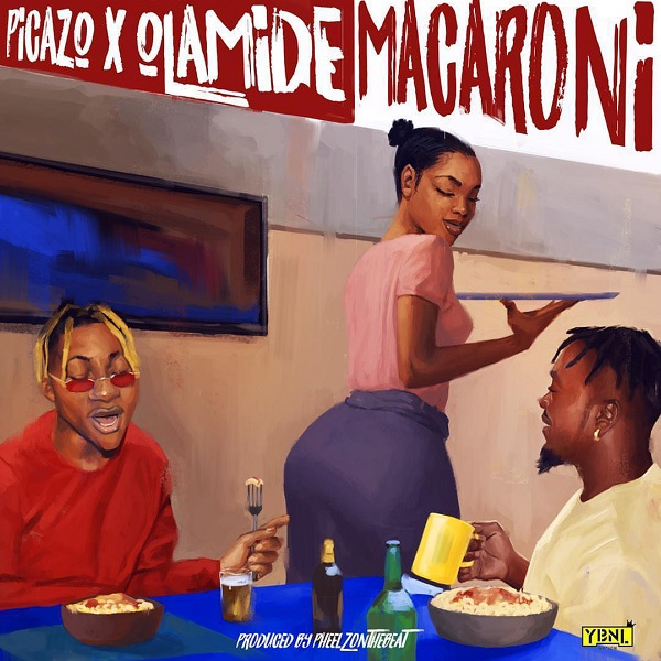 Download mp3 Picazo ft Olamide Macaroni mp3 download