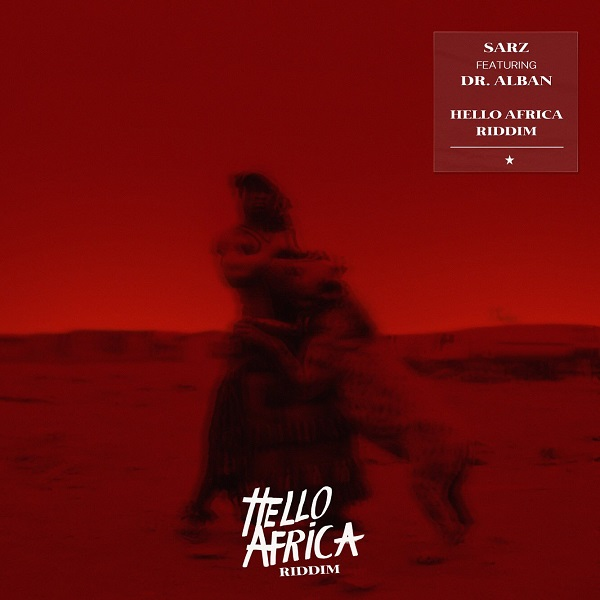 Download mp3 Sarz Hello Africa Riddim mp3 download