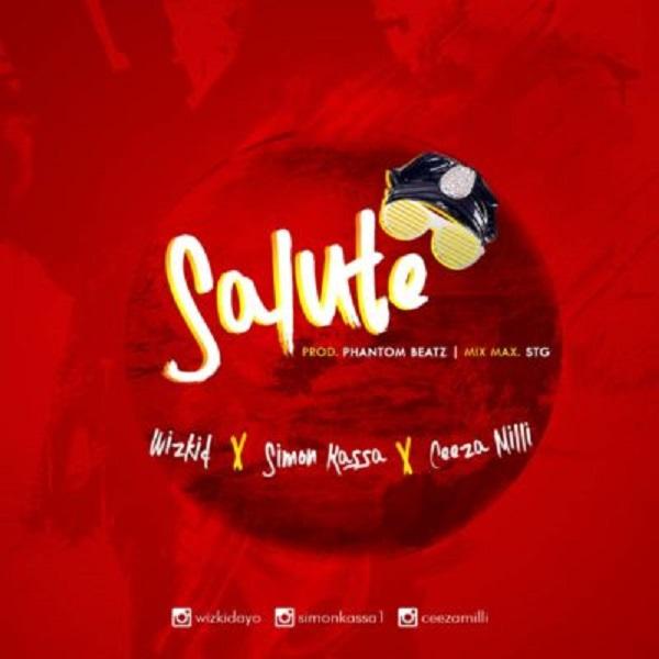 Download mp3 Simon Kassa ft Wizkid Ceeza Milli Salute mp3 download