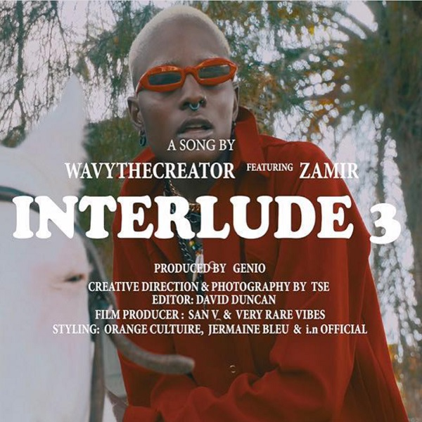 Download mp3 Wavy TheCreator ft Zamir Interlude 3 mp3 download