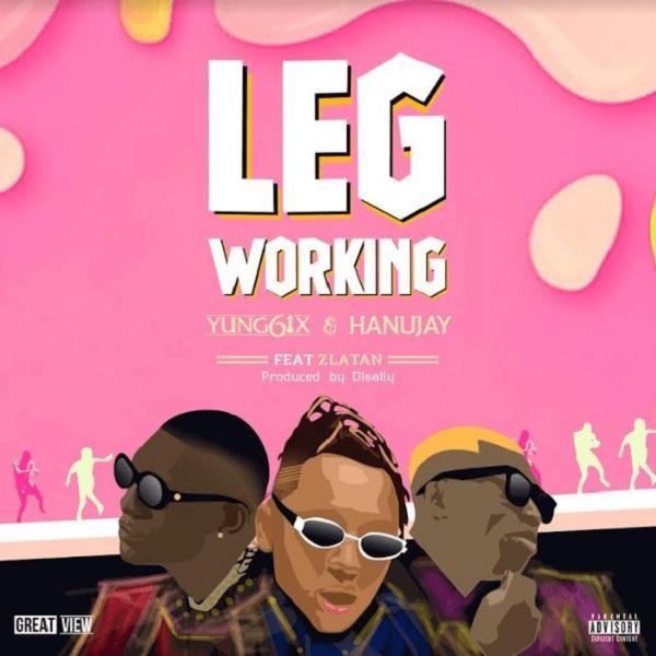Download mp3 Yung6ix Hanu Jay Zlatan Leg Working mp3 download