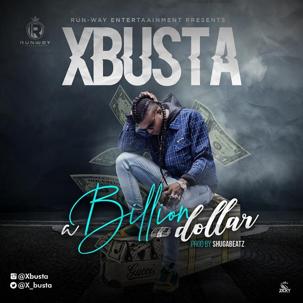 download Xbusta Billion Dollar mp3 download