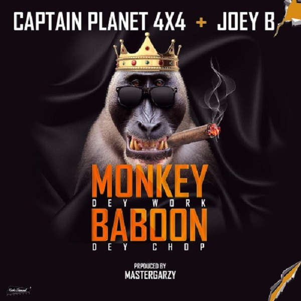 Captain Planet (4x4) Monkey Dey Work Baboon Dey Chop
