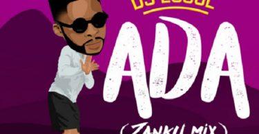 DJ Ecool ADA (Zanku Mix)