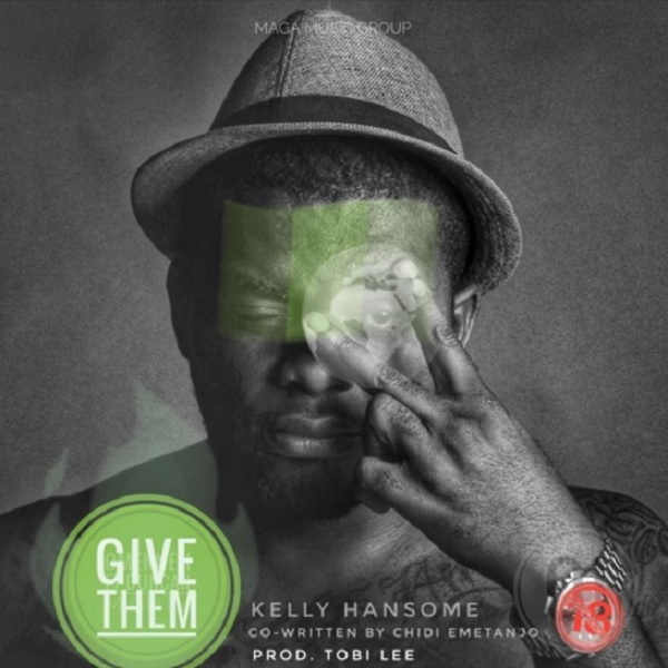 "Kelly Hansome – ""Give Them"""