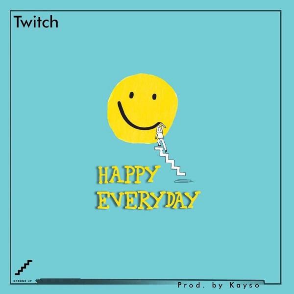 Twitch Happy Everyday