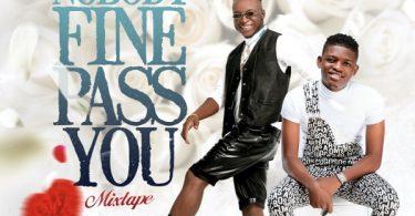DJ Kaywise Nobody Fine Pass U Mix