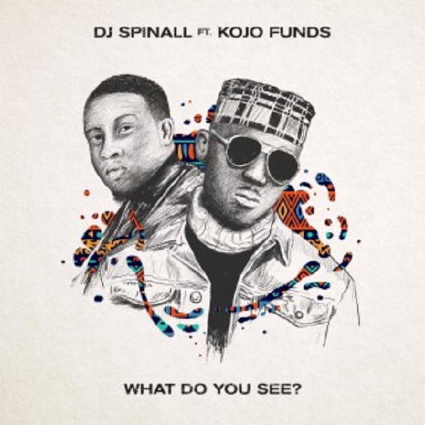 DJ Spinall What Do You See