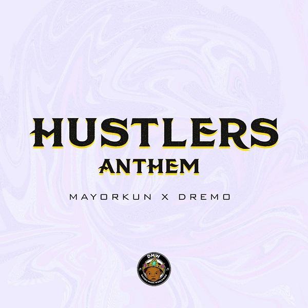 Dremo Hustlers Anthem