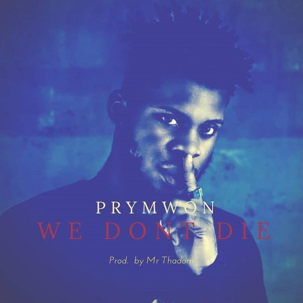 Prymwon - We don't die