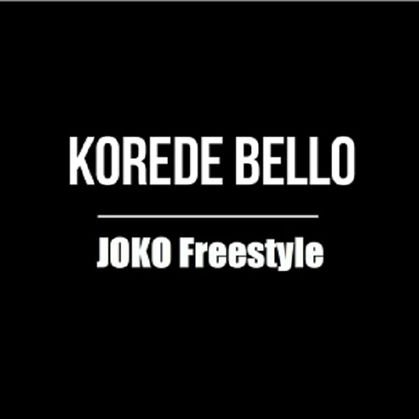Korede Bello Joko (Freestyle)