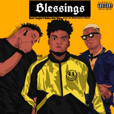 Mawuli Younggod ft Medikal & Darkovibes – Blessings