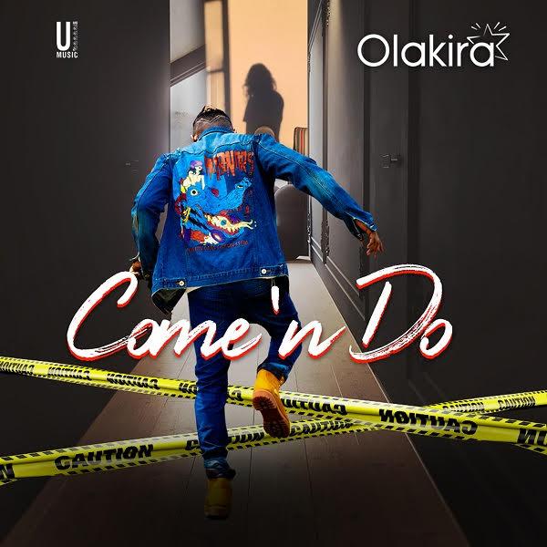 Olakira - Come 'n Do (Prod. by Spellz)