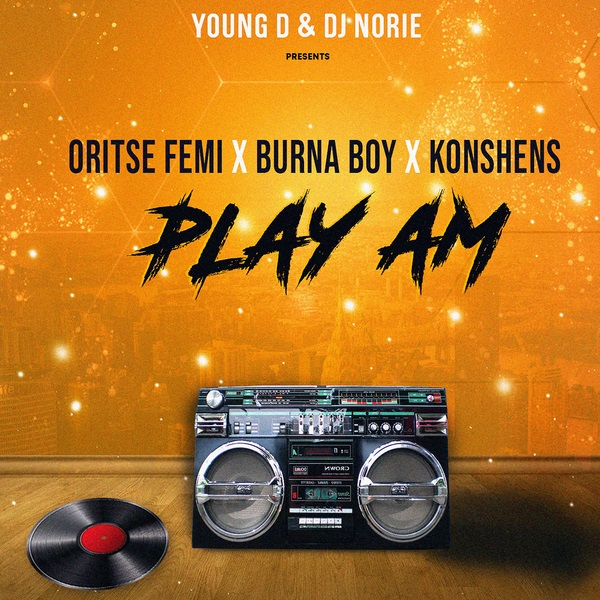 Oritse Femi Burna Boy Make Am