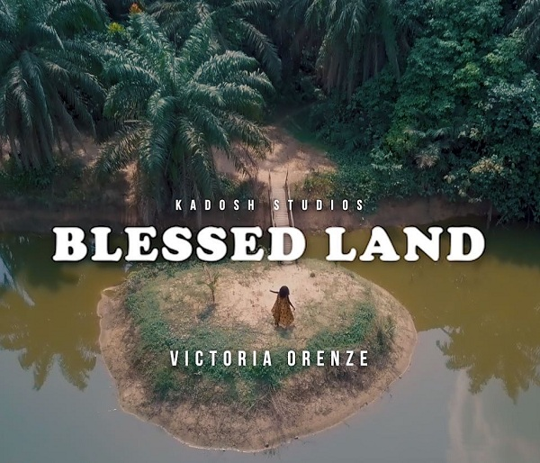 Victoria Orenze - Blessed Land