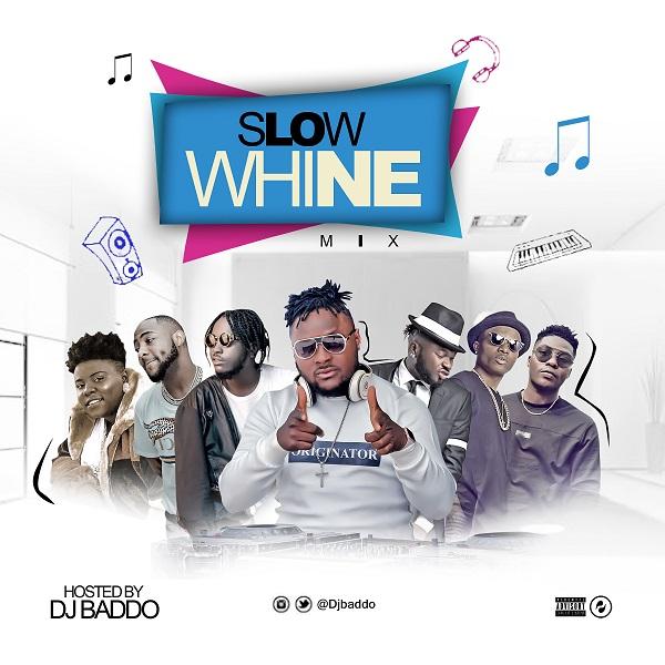 DJ Baddo Slow Whine Mix