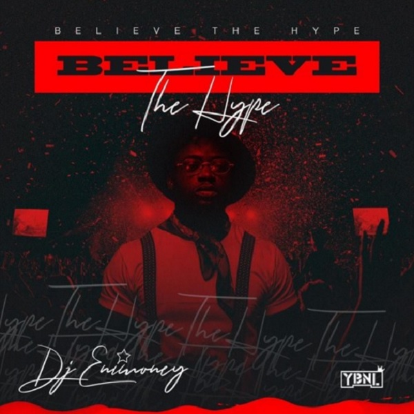 DJ Enimoney Believe The Hype Mixtape
