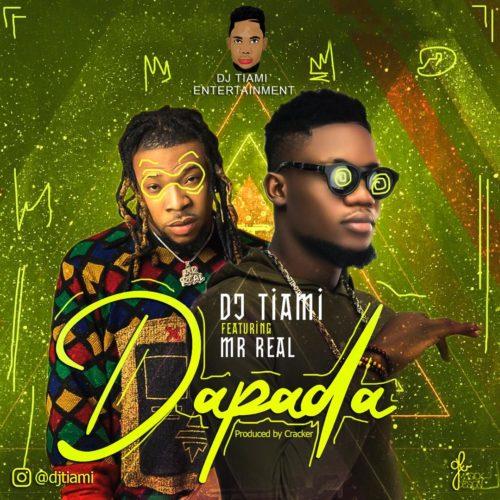 DJ Tiami x Mr Real Dapada