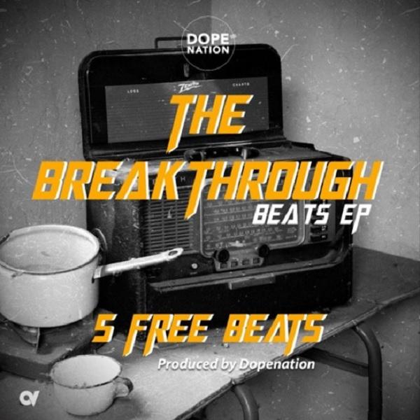 DopeNation The BreakThrough Beats EP