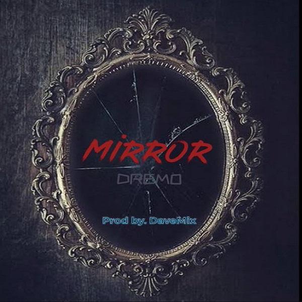 Dremo Mirror