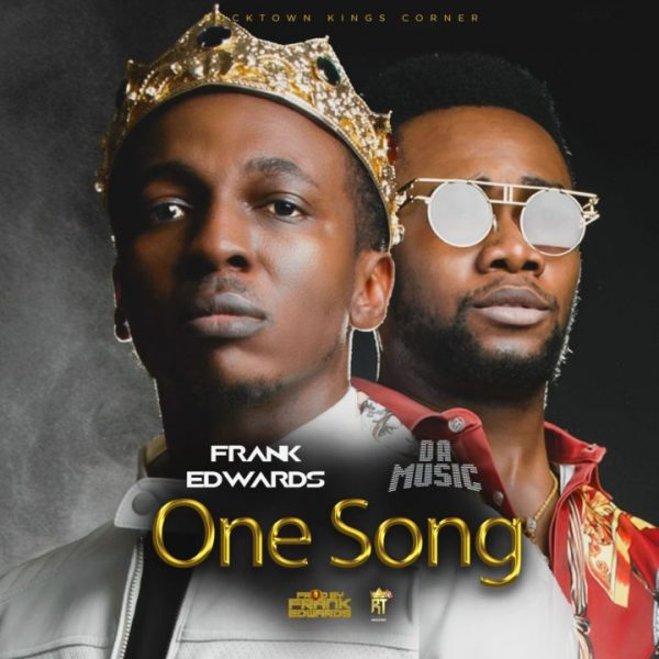 Frank Edwards One Song ft. Da Music