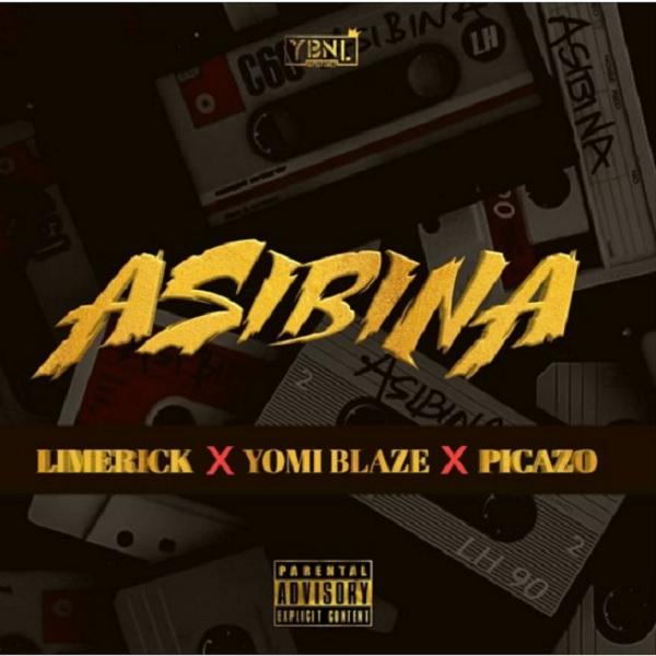 Music Limerick, Yomi Blaze, Picazo – Asibina