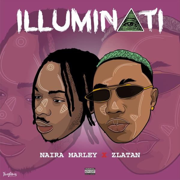 [Music] Naira Marley – Illuminati Ft Zlatan