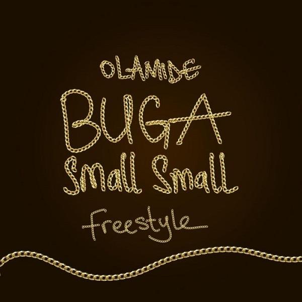 Olamide Buga Small Small (Freestyle)