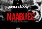 Pope Skinny Naabu33