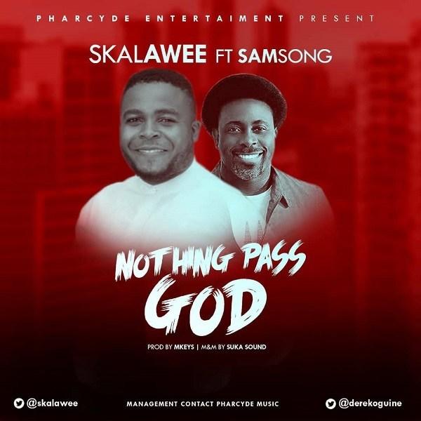 Skalawee Nothing Pass God (Remix)