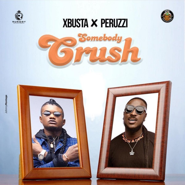 Xbusta Somebody Crush