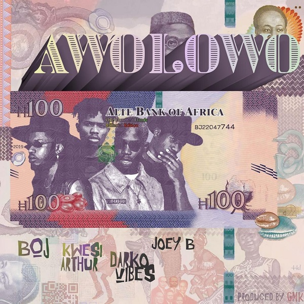 Download Music: BOJ – Awolowo Ft. Kwesi Arthur & DarkoVibes x Joey B