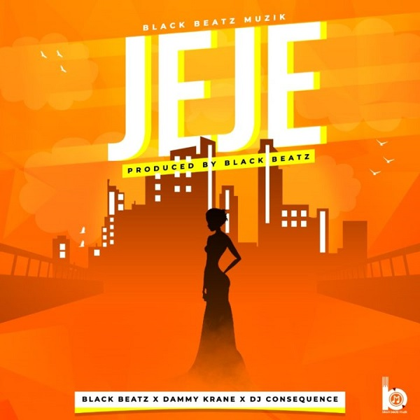 [Music] Black Beatz – Jeje Ft. Dammy Krane, DJ Consequence