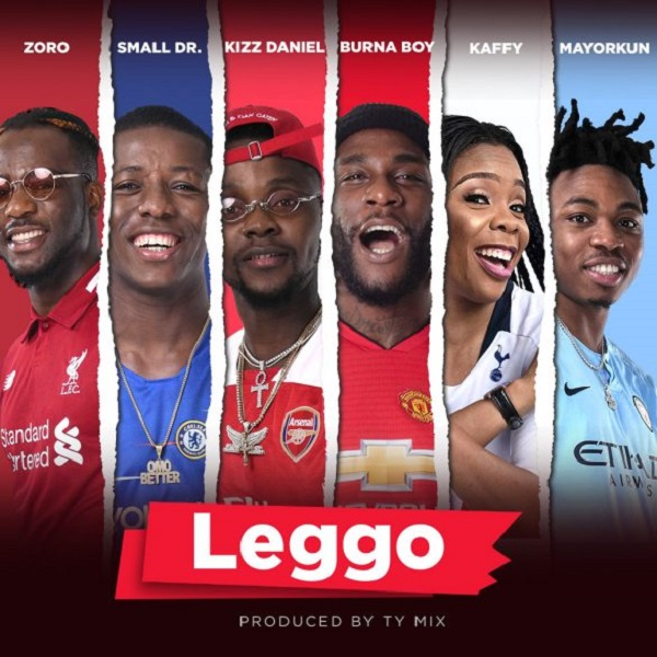Burna Boy, Kizz Daniel, Mayorkun, Small Doctor, Zoro, Kaffy Leggo