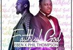 Eben Faithful God