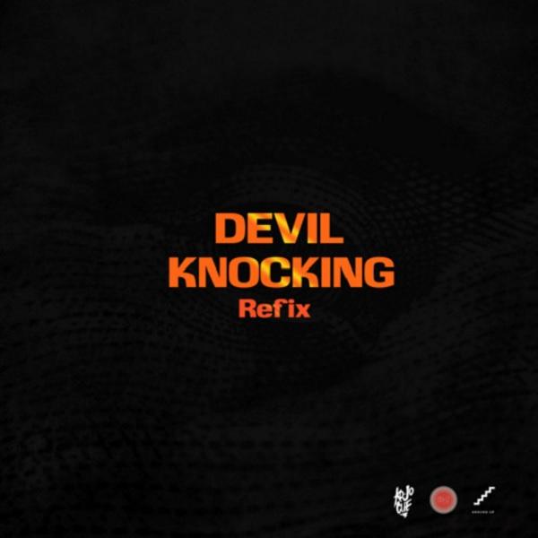 Ko-Jo Cue Devil Knocking (Refix)