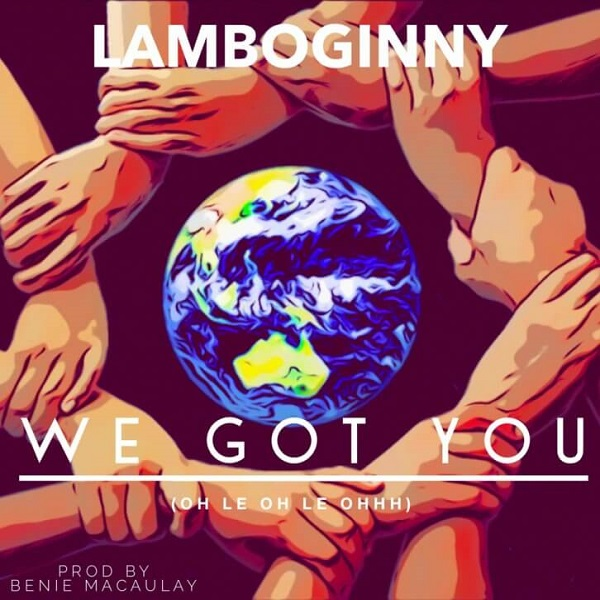 Lamboginny - We Got You
