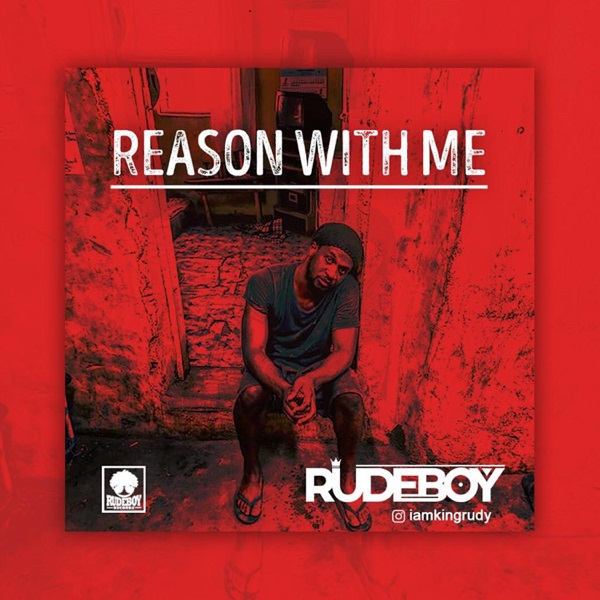 Rudeboy Reason With Me