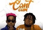 Sami ft Erigga Can't Cum
