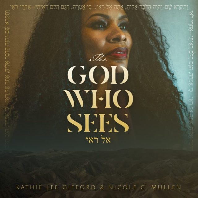 Nicole C. Mullen The God Who Sees