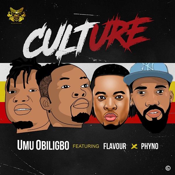 "Umu Obiligbo – ""Culture"" ft. Phyno & Flavour"