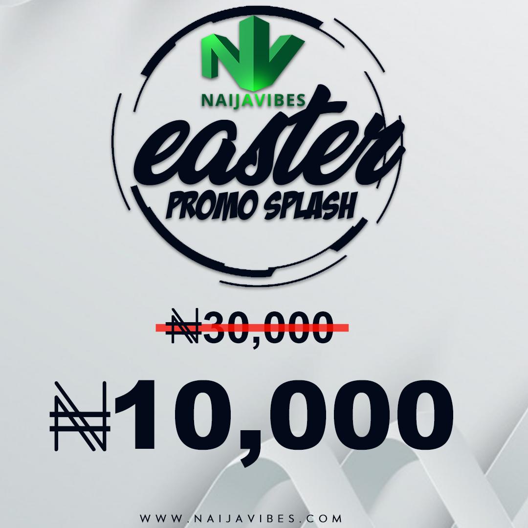 NaijaVibes Easter Promo Splash