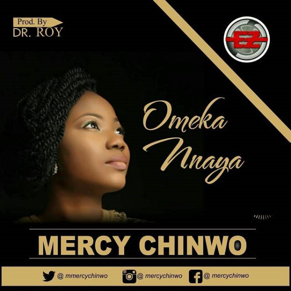LYRICS: Omeka Nnaya – Mercy Chinwo