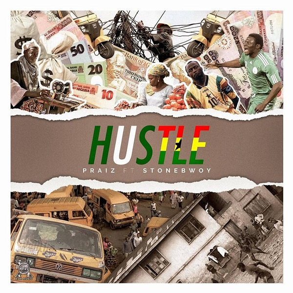 Praiz Hustle Artwork
