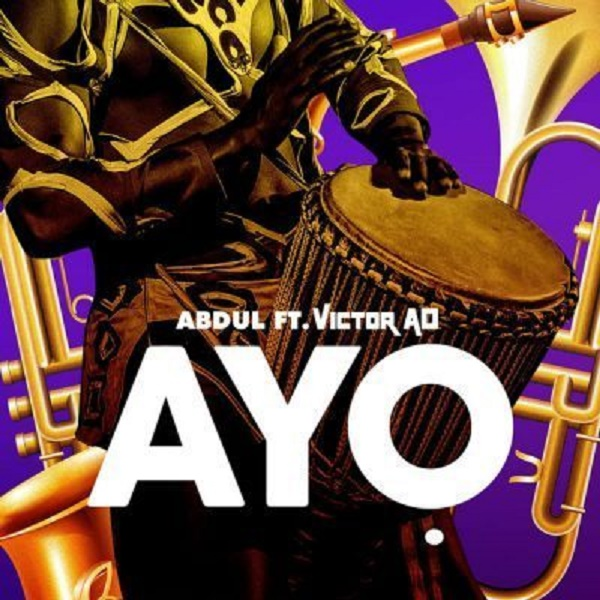 Abdul ft Victor AD Ayo