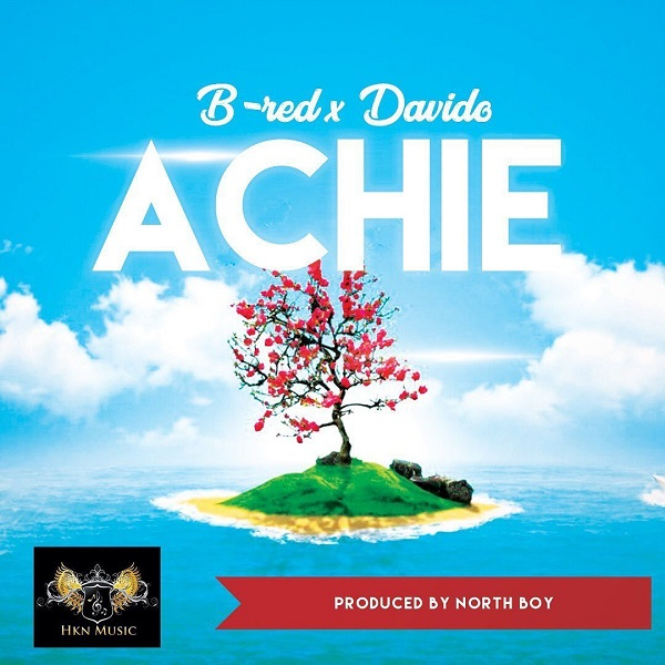 B-Red – Achie Ft. Davido