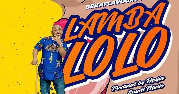 Beka Flavour - Lamba Lolo