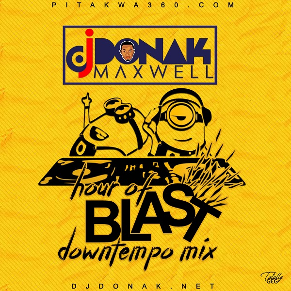 DJ Donak Hour Of Blast DownTempo Mix