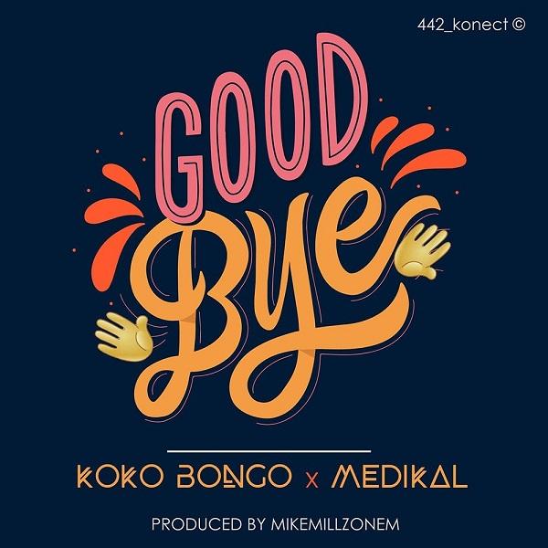 Koko Bongo Goodbye