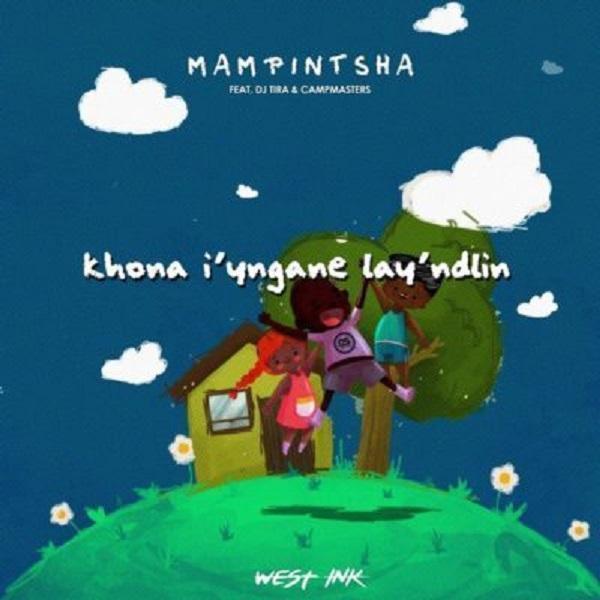 Mampintsha Khona Iyngane Lay'Ndlini